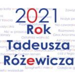 KONKURS: Tadeusz Różewicz inspiruje