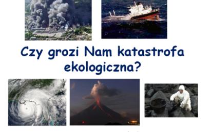 Ziemia jest tylko jedna – przeciwdziałajmy katastrofie ekologicznej