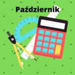 Jubileuszowy Maraton Matematyczny – zestaw zadań – październik 2021 cz. 1
